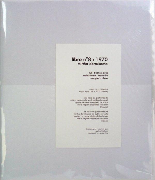 Libro nº 8, 1970 / Mirtha Dermisache