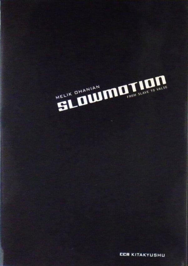 Slowmotion : from slave to valse / Melik Ohanian