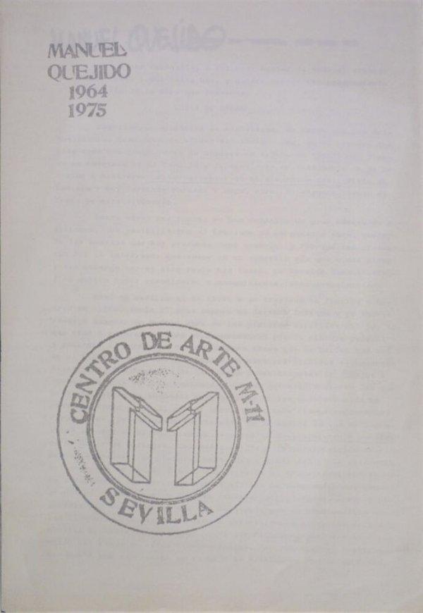 Manuel Quejido, 1964 1975 / [textos de Manuel Quejido, Juan Manuel Bonet, Fernando Carbonell]