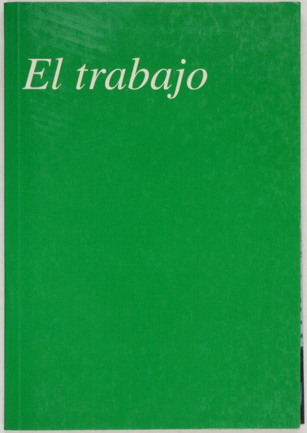 El trabajo / Pedro G. Romero