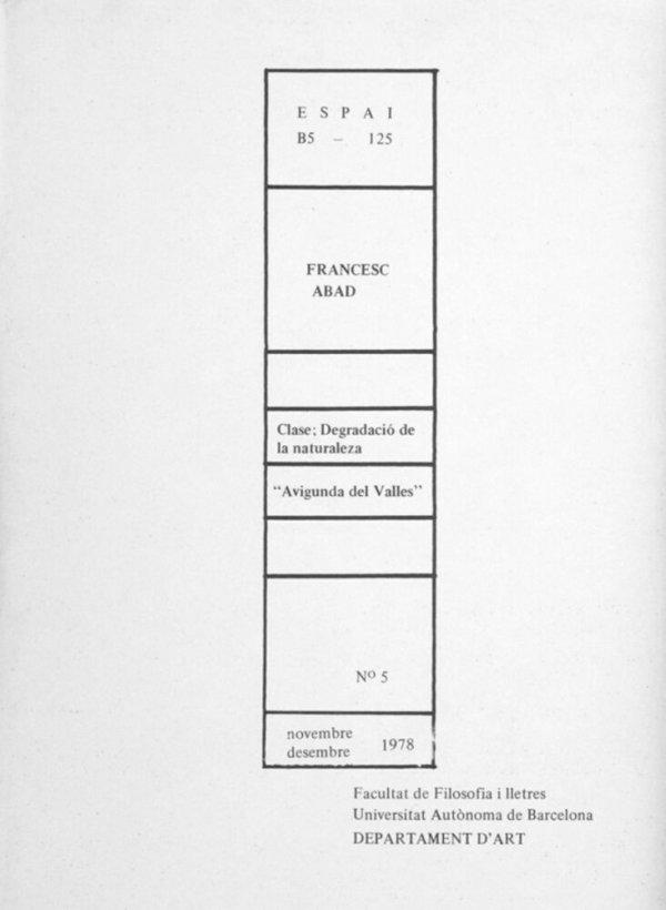 Francesc Abad : Espai B5-125, Bellaterra, novembre-desembre 1978 / coordinació Maria Teresa Camps Miró
