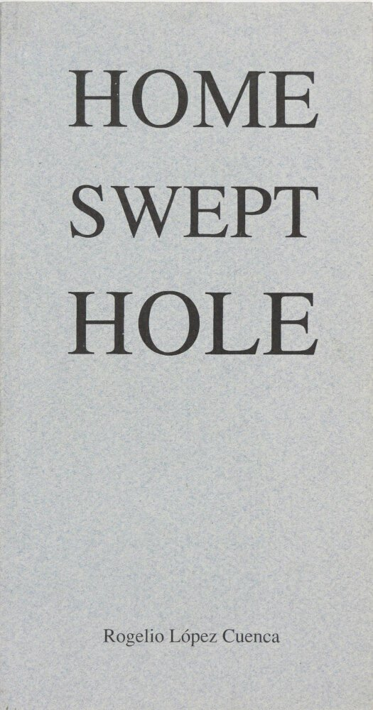 Home swept hole / Rogelio López Cuenca