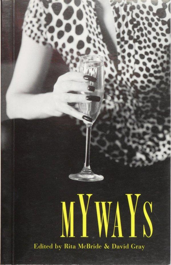 Myways / edited by Rita McBride and David Gray
