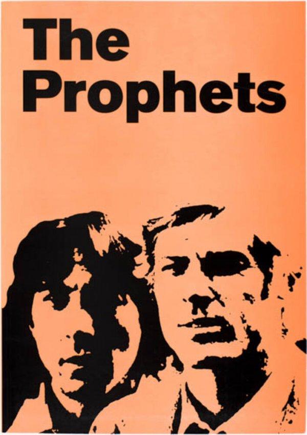 Los profetas, 1 diciembre 2005-7 enero 2006 : the prophets, February 20-May 8 2006 : os profetas, 21-23 decembro 2006 / Dora García
