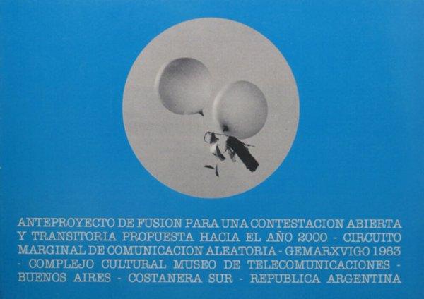 Anteproyecto de fusión para una contestación abierta y transitoria propuesta hacia el año 2000 : circuito marginal de comunicación aleatoria : Gemarxvigo 1983