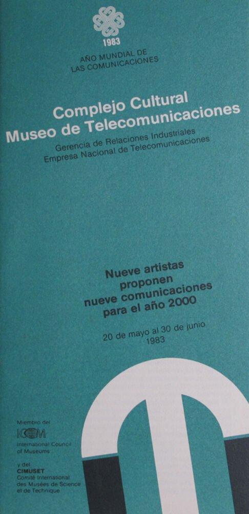 Nueve artistas proponen nueve comunicaciones para el año 2000