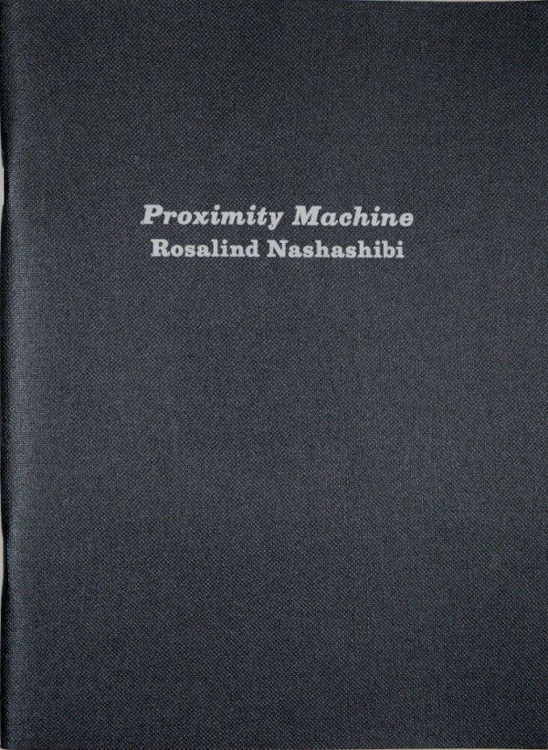 Proximity machine / Rosalind Nashashibi
