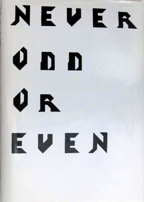 Never odd or even : [exhibition / a project by Mariana Castillo Deball ; contributors, Gabriela Aguileta ... et al.]