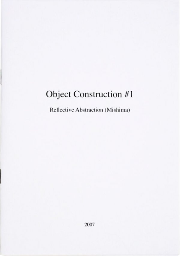 Object construction #1 : reflective abstraction (Mishima)