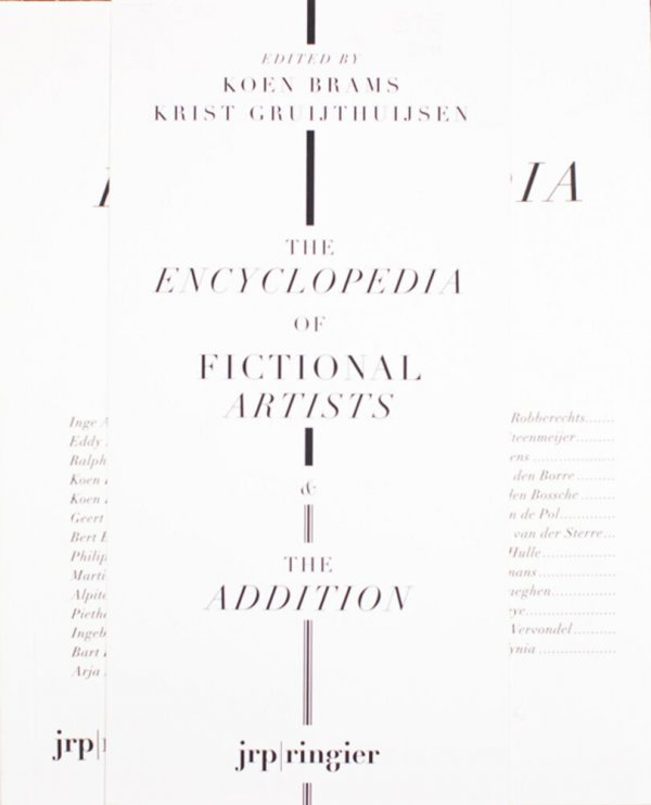 The encyclopedia of fictional artists & the addition / editor, Koen Brams