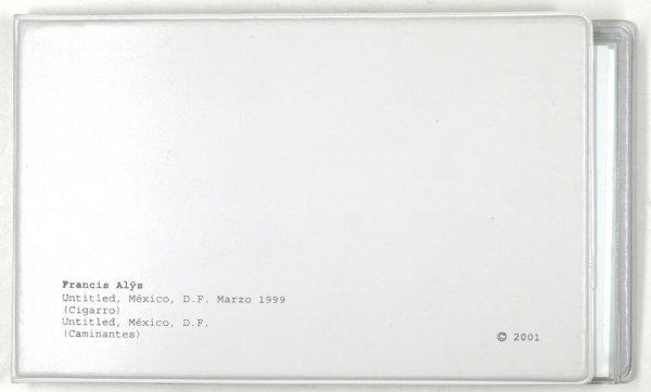 Francis Alÿs : untitled, México, D.F. marzo 1999 (cigarro), untitled, México, D.F. (caminantes) / [curado por Patricia Martín]