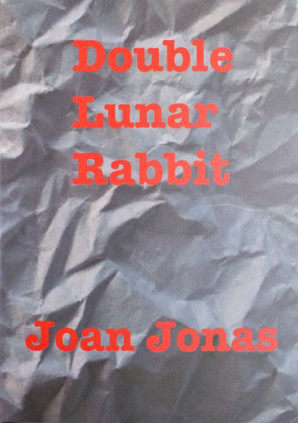 Double lunar rabbit / Joan Jonas