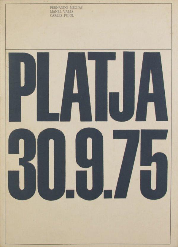 Platja 30-9-75 : Fernando Megías, Manel Valls, Carles Pujol / fotografies Joan Fontcuberta, Pau Barceló, Manuel Ubeda