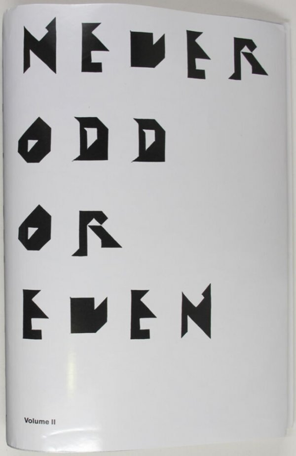 Never odd or even : Volume II [exhibition / a project by Mariana Castillo Deball ; contributors, Mario Bellatin, ... et al.]