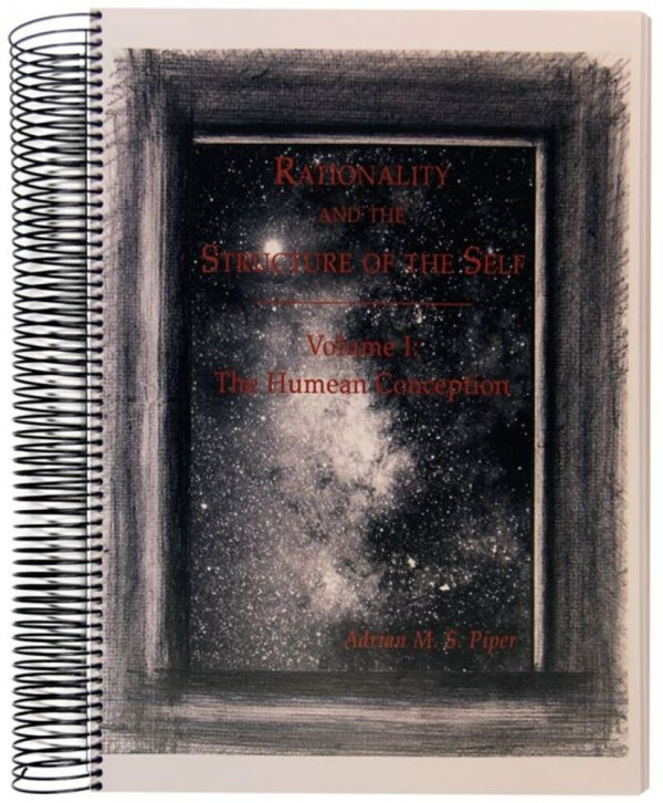 Rationality and the structure of the self : Volume I: a Humean conception [reproducció]