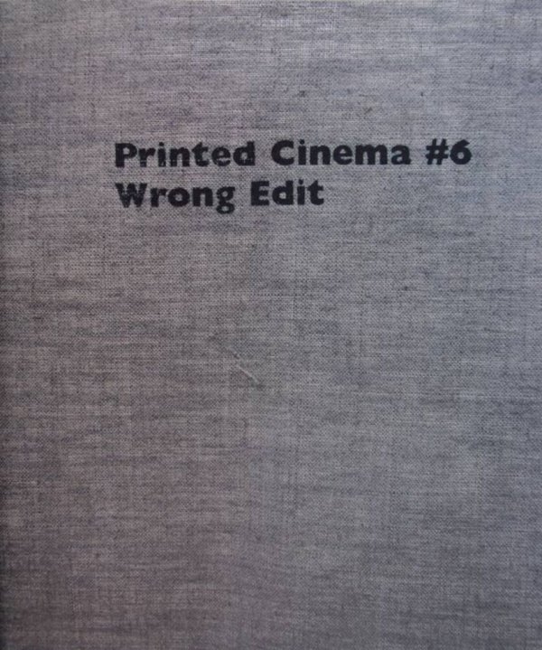 Printed cinema # 6, wrong edit