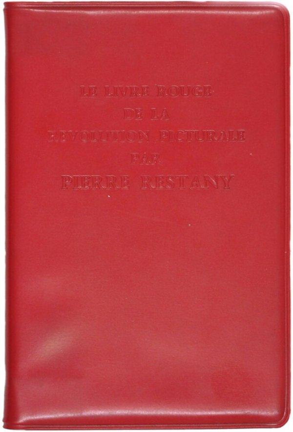 Le livre rouge de la révolution picturale / Pierre Restany