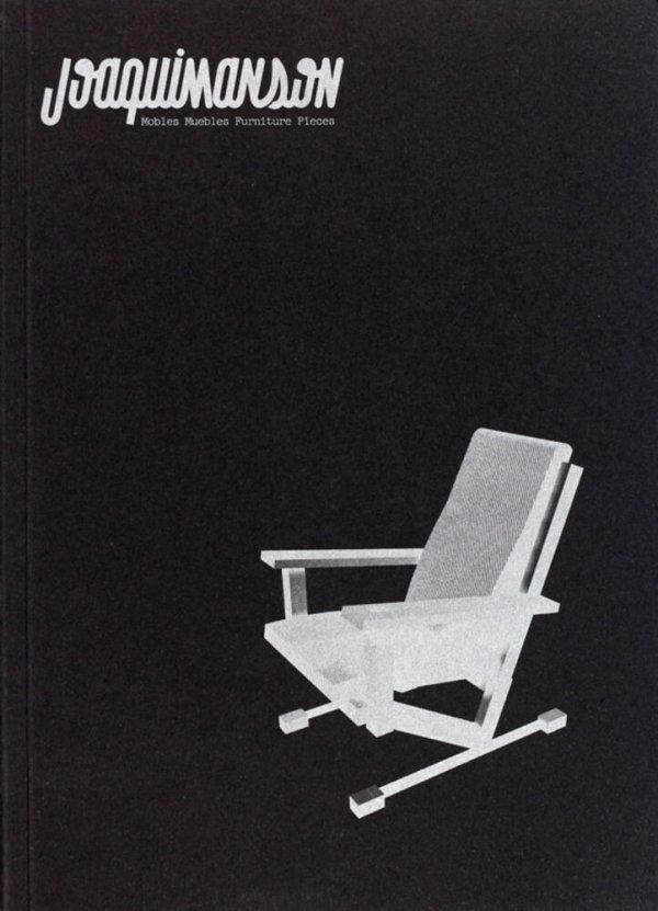 Joaquim Anson : mobles, muebles, furniture, pieces / textos Martí Anson, Julià Guillamon, Andreu Beneit