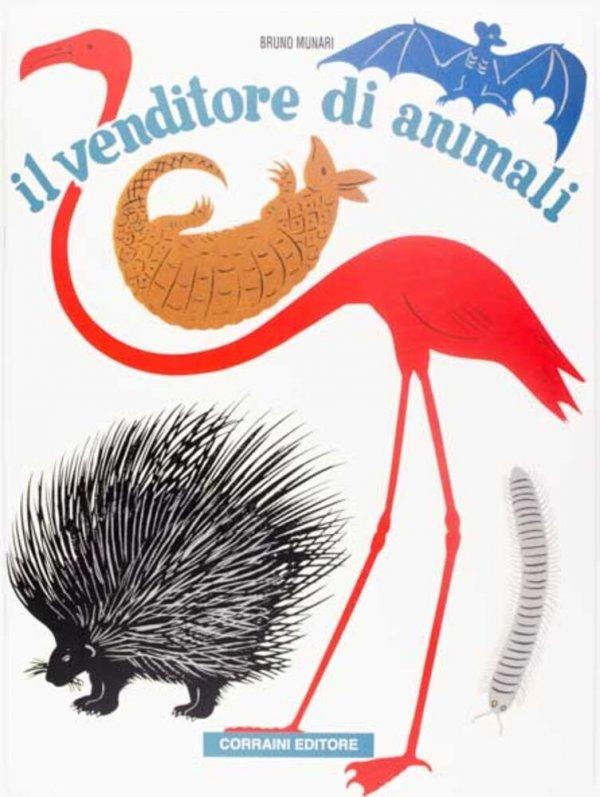 Il venditori di animali / Bruno Munari