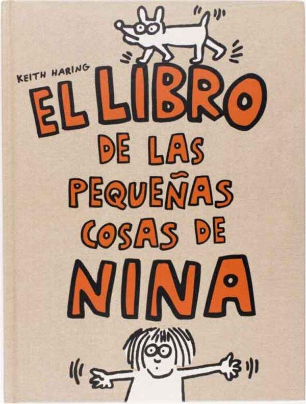 El libro de las pequeñas cosas de Nina / Keith Haring ; [traducció d'Álvaro Marcos]
