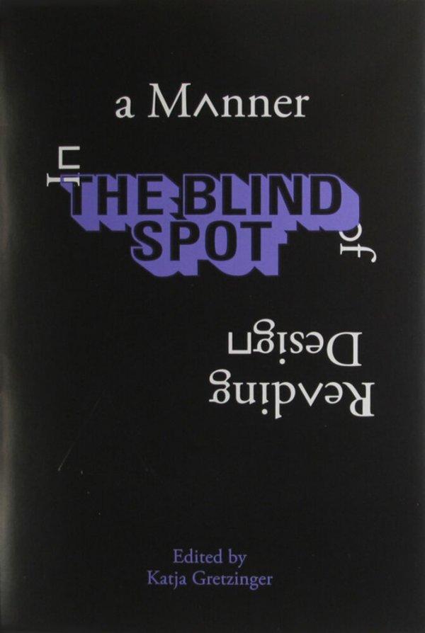 In a manner of reading design / [edited by Katja Gretzinger]