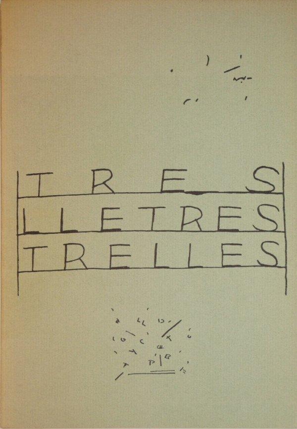 Tres lletres trelles / per Ernesto, Lluis Alba, Joana Bestard ... [et al.]