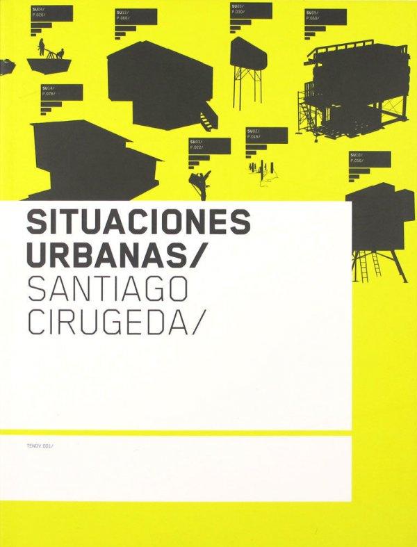 Situaciones urbanas / Santiago Cirugeda