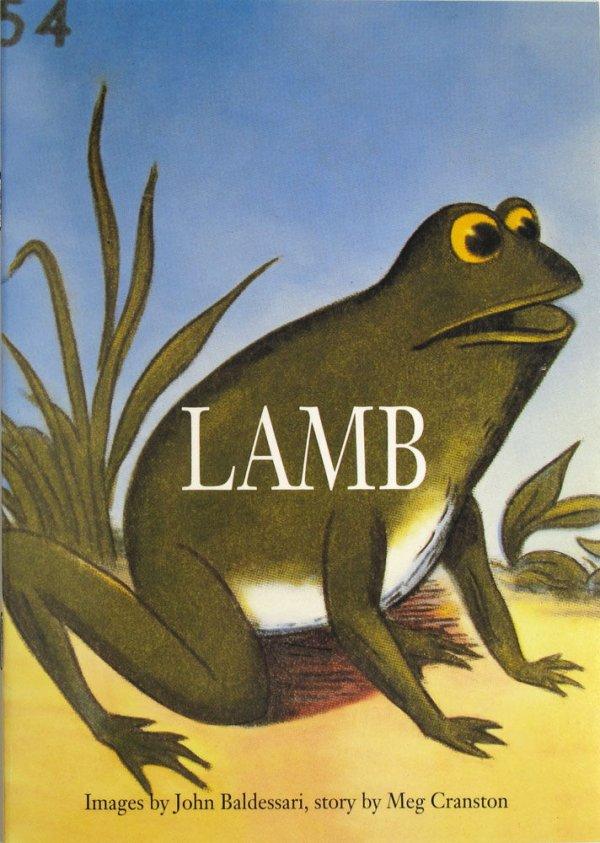 Lamb = Cordero / [images by John Baldessari, story by Meg Cranston]