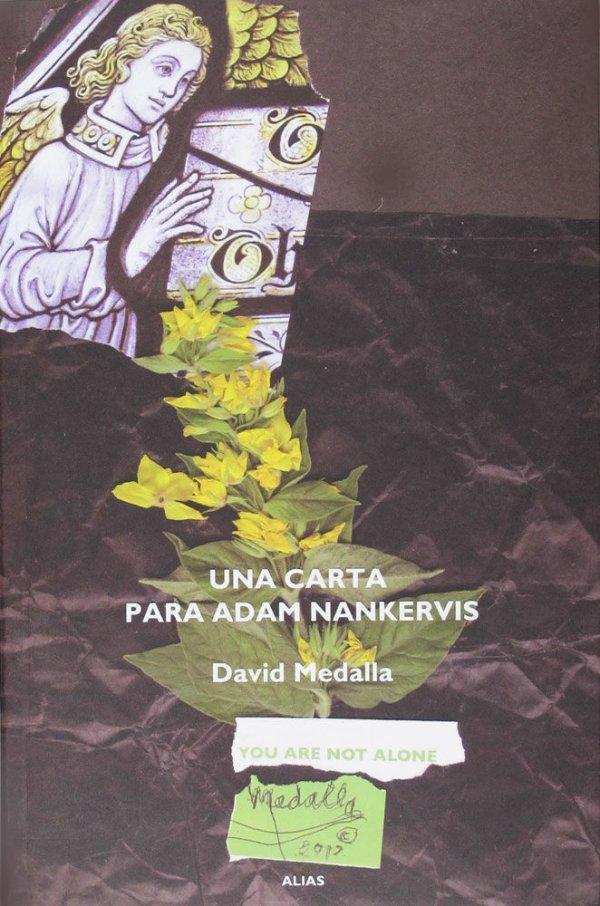 Una carta para Adam Nankervis / de David Medalla