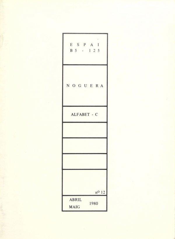 Espai B5-125 : Noguera : Alfabet-C / coordinació Maria Teresa Camps Miró