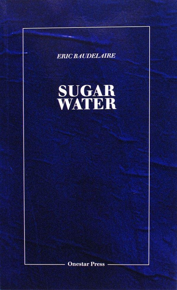 Sugar water / Eric Baudelaire