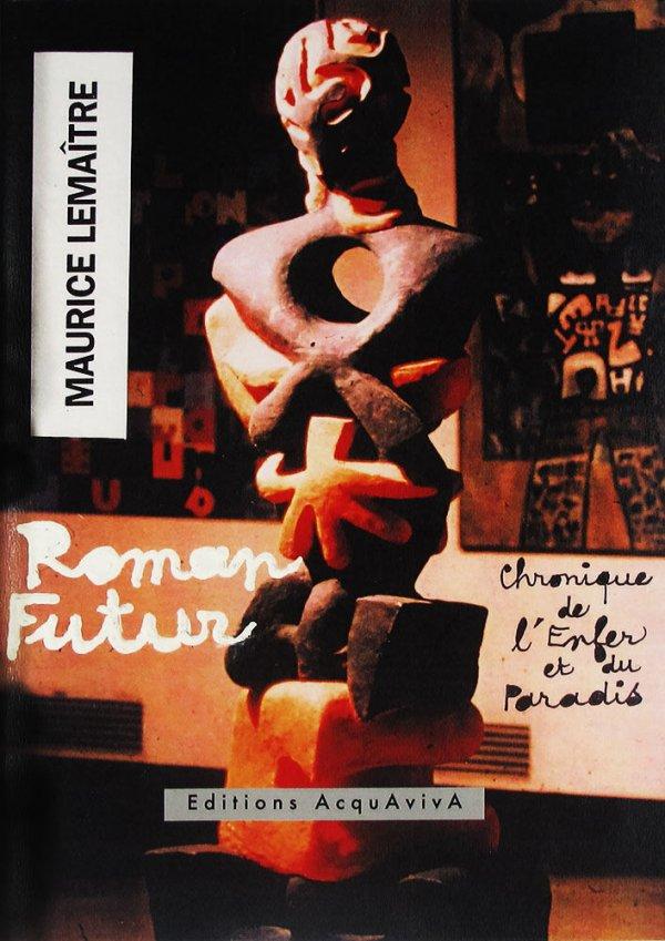 Roman futur / Maurice Lemaître