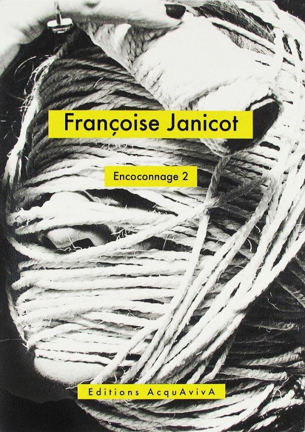 Encoconnage 2 / Françoise Janicot