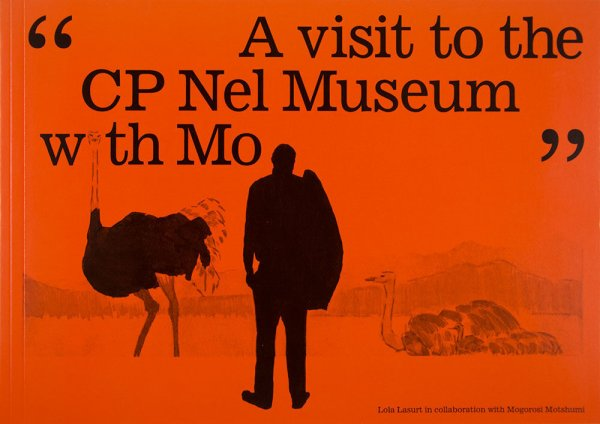 """""""A visit to the CP Nel museum with Mo"""" / Lola Lasurt in collaboration with Mogorosi Motshumi"""
