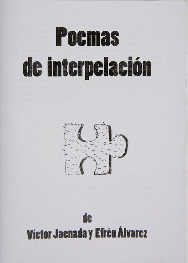 Poemas de interpelación / de Víctor Jaenada y Efraín Álvarez