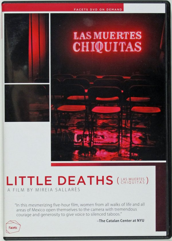 Little deaths : (Las muertes chiquitas) / a film by Mireia Sallarès