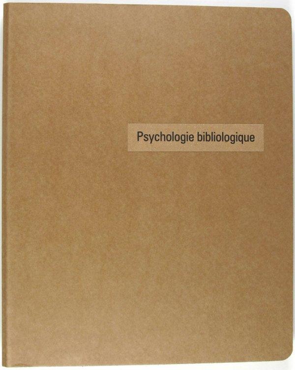 Psychologie bibliologique / [initié par Vincent Romagny]