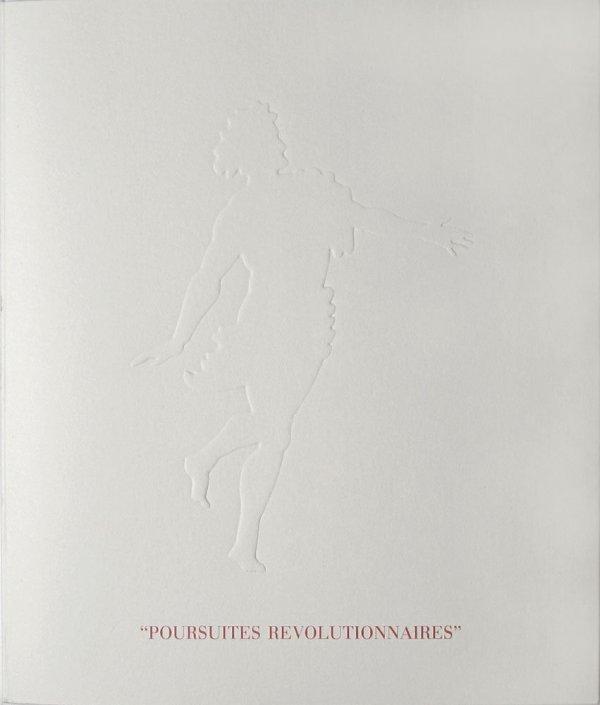 """""""Poursuites révolutionnaires"""" : 4e sanculotide an CXCV-23 frimaire an CXVI, Fondation Cartier pour l'art contemporain = """"Revolutionary poursuits"""" / Ian Hamilton Finlay"""