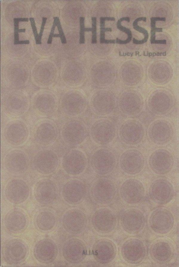 Eva Hesse / Lucy R. Lippard