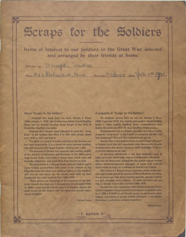 Scraps for the soldiers : items of interest to our soldiers in the Great War, selected and arranged by their friends at home / [Dimple F. Snow and Michael Snow]