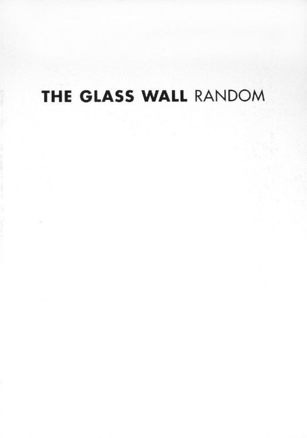 The glass wall : random / Dora García