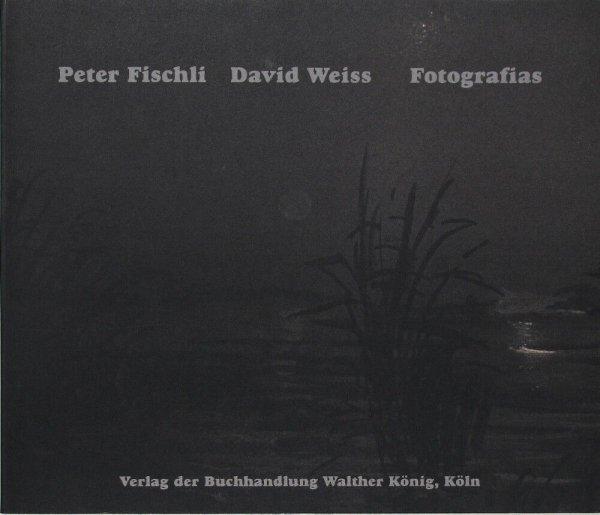 Fotografias / Peter Fischli, David Weiss