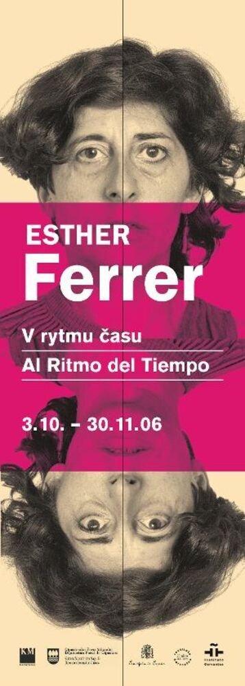 Esther Ferrer. V rytmu času = Al ritmo del tiempo
