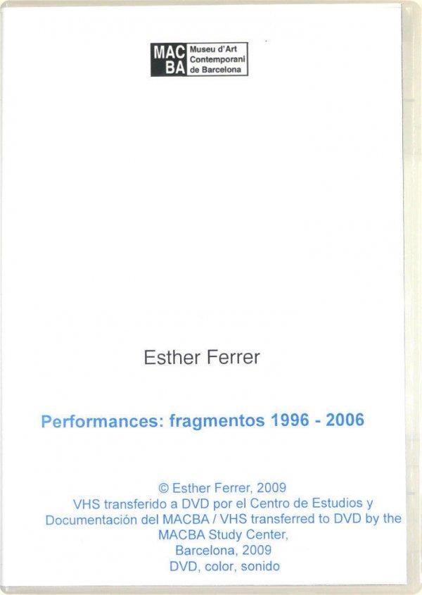 Performances : fragmentos 1996 - 2006 / Esther Ferrer