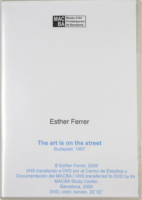 The art is on the street / Esther Ferrer