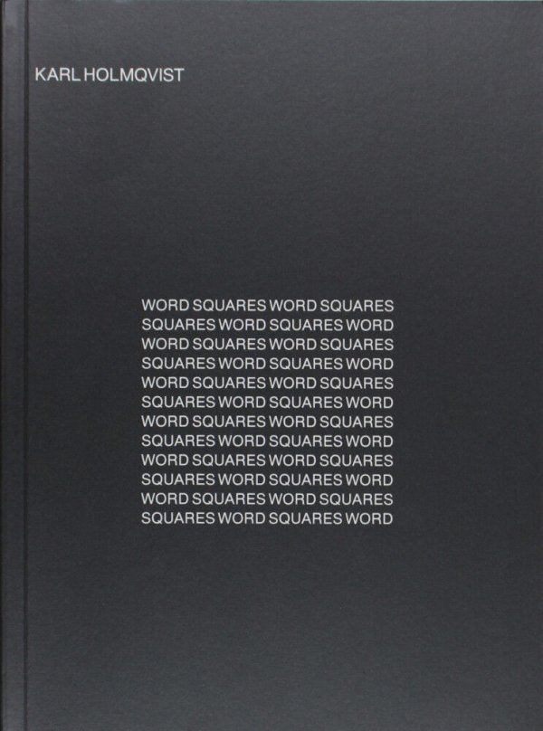 Word squares / Karl Holmqvist