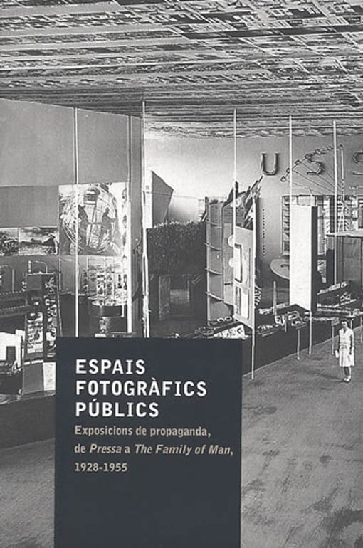 "Launch of the book ""Public Photographic Spaces. Propaganda Exhibitions, from 'Pressa' to 'The Family of Man', 1928-1955"""