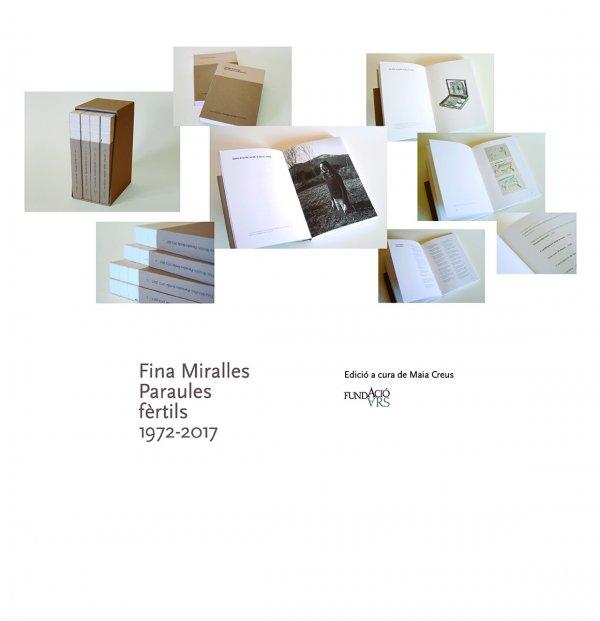 Fina Miralles. Paraules fèrtils 1972-2017