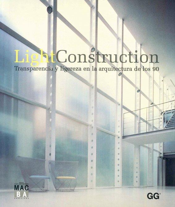 Light Construction. Transparencia y ligereza en la arquitectura del 90