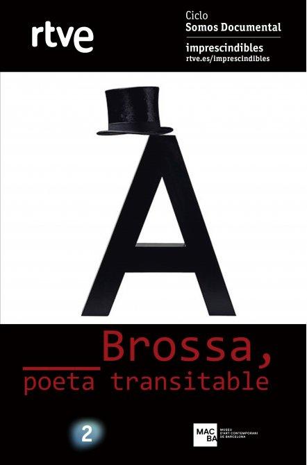 Brossa, poeta transitable